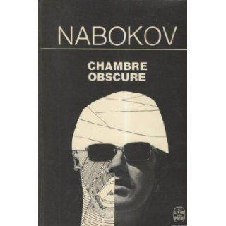 Chambre Obscure: Nabokov: 9782253000150: Books