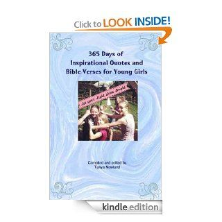 365 Days of Inspirational Quotes and Bible Verses for Young Girls eBook: Tanya Newland: Kindle Store