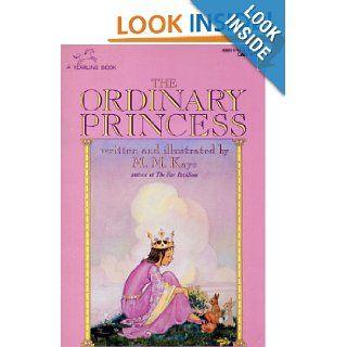 Ordinary Princess, The: M.M. Kaye: 9780440408802: Books
