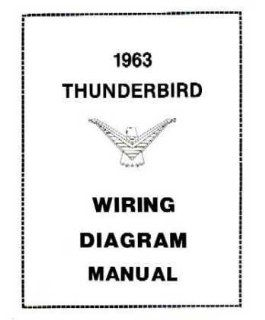 1963 Ford Thunderbird Electrical Wiring Diagrams Schematics Manual Book Factory: Automotive