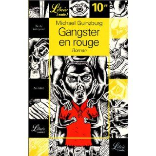 Librio: Gangster En Rouge (French Edition): 9782290307496: Books