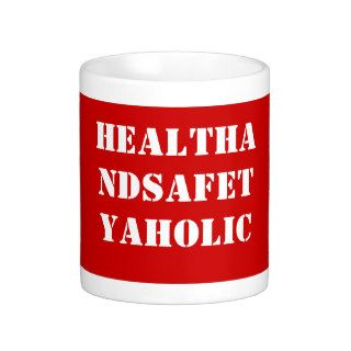 Funny Health and Safety Job Title Mug
