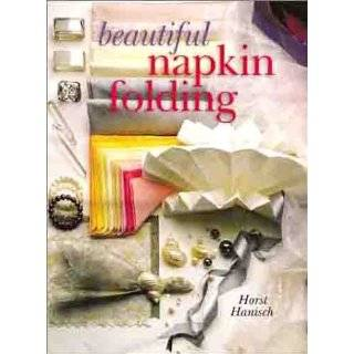 : Simply Elegant Napkin Folding (9781895569742): Chris Jordan: Books